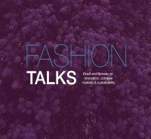 FASHION TALKS – Brazil and Norway on innovation, complex markets and sustainability